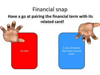 Financial snap