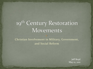 19 th  Century Restoration Movements
