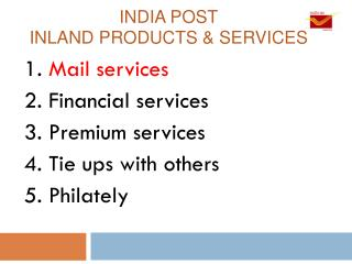 INDIA POST INLAND products & services
