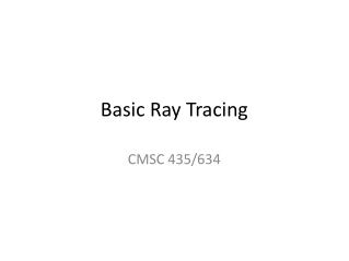Basic Ray Tracing