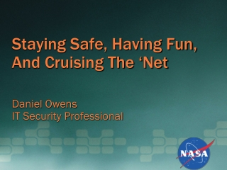 Staying Safe, Having Fun, And Cruising The 'Net