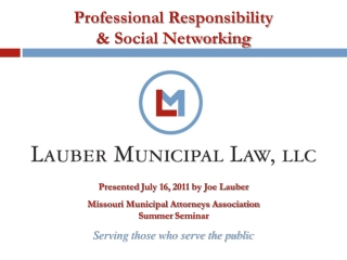 Professional Responsibility & Social Networking