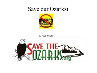 Save our Ozarks!