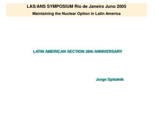 latin american section 30th anniversary      jorge spitalnik