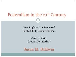 Federalism in the 21 st  Century