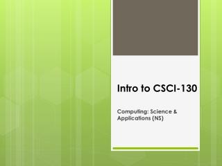 Intro to CSCI-130