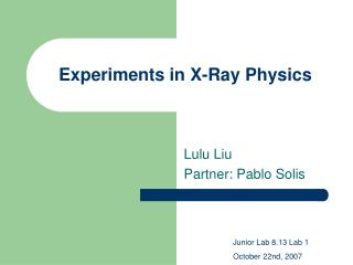 experiments in x-ray physics