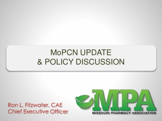 MoPCN  UPDATE & POLICY DISCUSSION