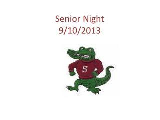 Senior Night 9/10/2013