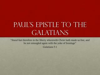 Paul's Epistle to the Galatians