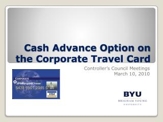 Cash Advance Option on the Corporate Travel Card