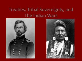 Treaties, Tribal Sovereignty, and The Indian Wars