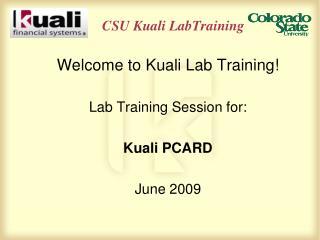 CSU Kuali LabTraining