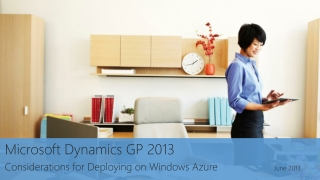 Microsoft  Dynamics  GP 2013 Considerations for Deploying on Windows Azure			 June 2013