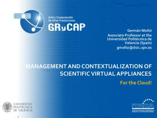 Management and  contextualization  of  scientific  virtual  appliances