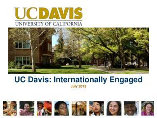 UC Davis: Internationally Engaged July 2013