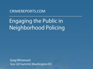 Engaging the Public in  Neighborhood Policing