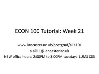 ECON 100 Tutorial: Week 21