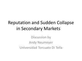 Reputation and Sudden Collapse in Secondary Markets