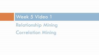 Week 5 Video 1