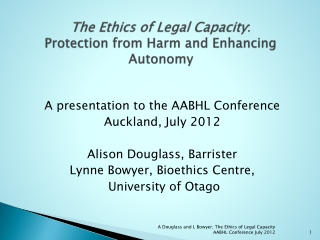The Ethics of Legal Capacity : Protection from Harm and Enhancing Autonomy