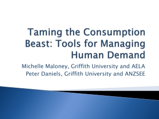 Taming the Consumption Beast: Tools for Managing Human Demand