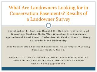 What Are Landowners Looking for in Conservation Easements? Results of a Landowner Survey