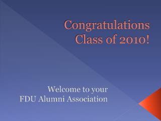 Congratulations Class of 2010!