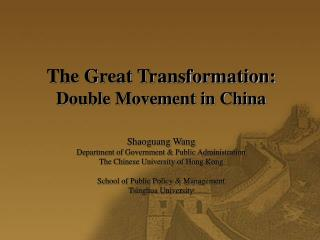 the great transformation:  double movement in china