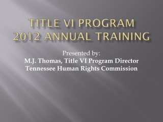 Title VI Program  2012 Annual Training