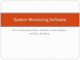System Monitoring Software
