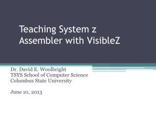 Teaching System z Assembler with  VisibleZ