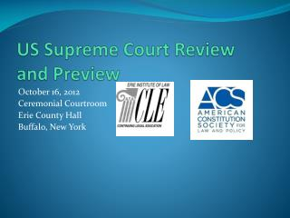 US Supreme Court Review and Preview