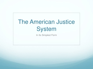 The American Justice System