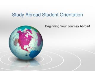 Study Abroad Student Orientation