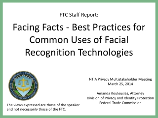 FTC Staff Report:  Facing Facts - Best Practices for Common Uses of Facial Recognition Technologies