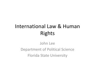 International Law & Human Rights
