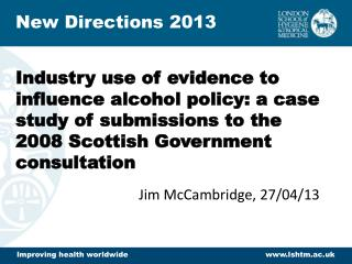 Industry use of evidence to influence alcohol policy: a case study of submissions to the 2008 Scottish Government consu