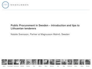 Public Procurement in Sweden � introduction and tips to Lithuanian tenderers