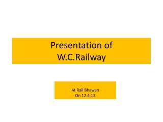 Presentation of  W.C.Railway