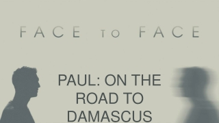 PAUL: ON THE ROAD TO DAMASCUS ACTS 9