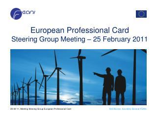 European  Professional  Card Steering Group Meeting � 25 February 2011