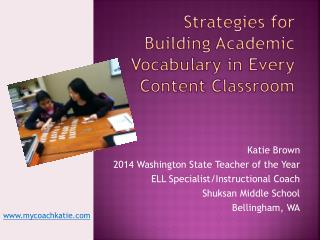 Strategies for Building Academic Vocabulary in Every Content Classroom