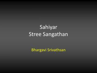 Sahiyar Stree Sangathan