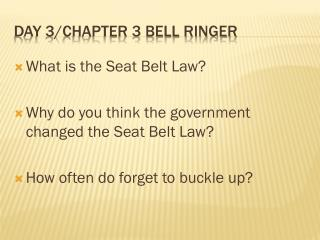 Day 3/Chapter 3 Bell Ringer
