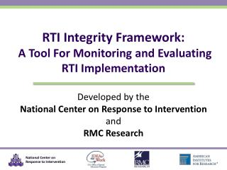 RTI Integrity Framework:  A Tool For Monitoring and Evaluating RTI Implementation