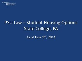 PSU Law – Student Housing Options State College, PA