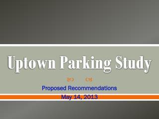 Uptown Parking Study
