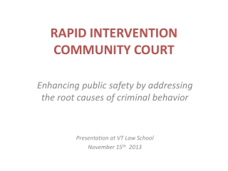 RAPID INTERVENTION COMMUNITY COURT