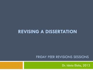 Revising a dissertation Friday  Peer Revisions sessions